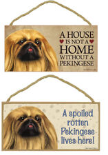 "Pekingese Dog Sign Plaque 10""x5"" House Home Spoiled Lives Here"