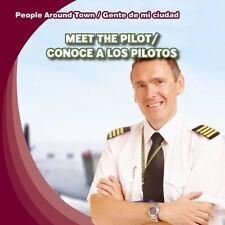 Meet the Pilot/Conoce a Los Pilotos (People Around Town/Gente de Mi Ciudad), Jef
