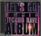 LET'S GO THE TECHNO RAVE ALBUM (1997)
