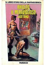 Jack Vance  RHIALTO IL MERAVIGLIOSO  Fanucci Il Libro d'Oro della Fantascienza 9