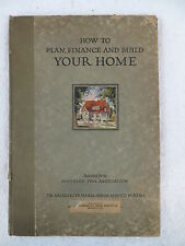 Southern Pine Association HOW TO PLAN FINANCE & BUILD YOUR HOME c. 1921