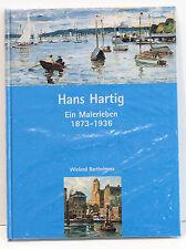 Hans Hartig: Ein Malerleben 1873-1936, Gebundene Ausgabe, NEU!