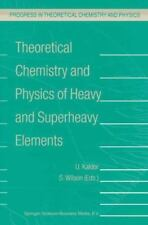 Theoretical Chemistry and Physics of Heavy and Superheavy Elements 11 (2010,...