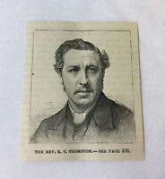 small 1885 magazine engraving ~ Reverend R T THORNTON