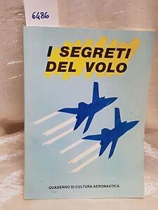 I segreti del volo  quaderno di cultura aeronautica