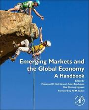 Emerging Markets and the Global Economy : A Handbook: By Nguyen, Duc Khuong B...
