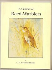 A Cabinet of Reed-Warblers ~ Courtney-Haines ~ Monograph