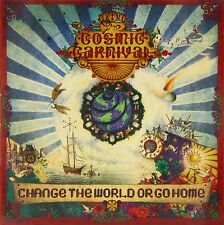 The Cosmic Carnival - Change the World or Go Home (2012)  CD  NEW  SPEEDYPOST