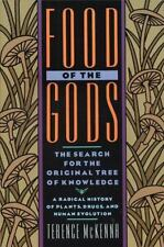 Food of the Gods : The Search for the Original Tree of Knowledge - A Radical...