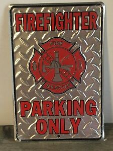 """""""FIRE FIGHTER PARKING ONLY"""" SIGN 8""""x12"""" METAL FIRE & RESCUE FIREMAN SIGN"""