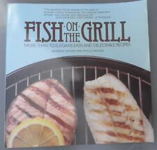 FISH ON THE GRILL Cookbook Cook Book by Barbara Grunes and Phyllis Magida