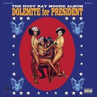 Rudy Ray Moore - Dolemite For President [VINYL]