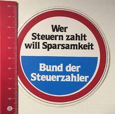 Aufkleber/Sticker: Bund Der Steuerzahler - Will Sparsamkeit (07031664)