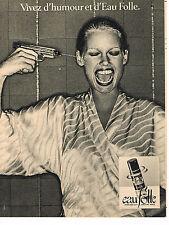 PUBLICITE ADVERTISING 044   1977   GUY LAROCHE  parfum   EAU FOLLE