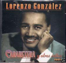 Lorenzo Gonzalez Cabaretera Y Otros Exitos   BRAND NEW  CD