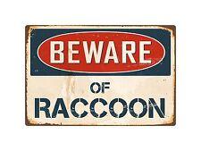 "Beware Of Raccoon 8"" x 12"" Vintage Aluminum Retro Metal Sign VS352"