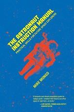 Astronaut Instruction Manual by Mike Mongo (2015, Paperback)
