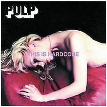 This Is Hardcore von Pulp | CD | Zustand gut