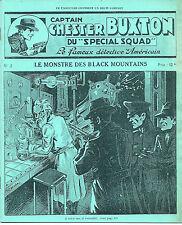 EO N° 250 EXEMPLAIRES + CAPTAIN CHESTER BUXTON : LE MONSTRE DES BLACK MOUNTAINS