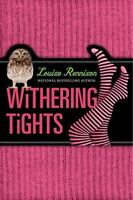 Withering Tights [Misadventures of Tallulah Casey] [ Rennison, Louise ] Used -