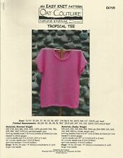 "Tropical Tee Easy Knit Oat Couture Ek705 Knitting Pattern Women's 36""-54"" New"