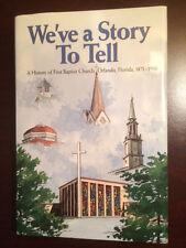 A History of First Baptist Church, Orlando, Florida, 1871-1996, 1st edition, FL
