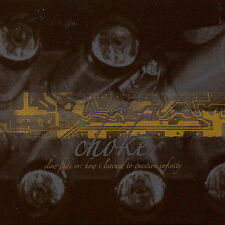 CHOKE - SLOW FADE OR: HOW I LEARNED TO QUESTION INFINITY (NEW CD)