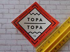 BEER Collectible STICKER: TOPA TOPA Brewing Co ~ Ventura, CALIFORNIA Breweriana