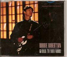 ROBBIE ROBERTSON Go Back To Your Woods / Broken Arrow / Sign 3TRACK german CD ep