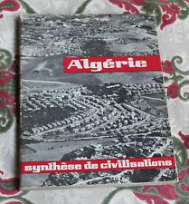 1961 Algérie Synthèse de Civilisations algérie moderne, traditionnelle, illustré