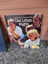Das Leben wagen, von Dietmar Rost und Joseph Machalke, aus dem Gütersloher Verla
