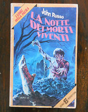 John Russo - LA NOTTE DEI MORTI VIVENTI - i libri della paura SIAD 1978