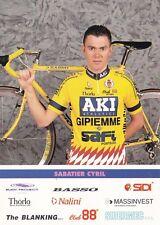 CYCLISME carte cycliste CYRIL SABATIER équipe AKI GIPIEMME