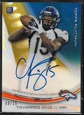 2013 Platinum Gold Refractor Tavarres King On Card Auto RC Serial # to 15 RARE