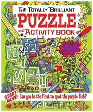 The Totally Brilliant Puzzle and Activity Book,Lisa Regan
