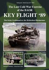 9010 Key Flight`89 Letztes Großmanöver der Britischen Rheinarmee, Tankograd,NEU&