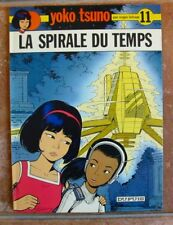 BD YOKO TSUNO - LA SPIRALE DU TEMPS  - T 11 - LELOUP - Edition Originale
