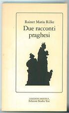 RILKE RAINER MARIA DUE RACCONTI PRAGHESI STUDIO TESI 1992