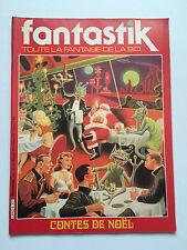 ALBUM FANTASTIK N°6 .......... EDITION ORIGINALE  1981
