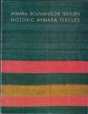 William SIEGAL / Aymara-Bolivianische Textilien / Historic Aymara Signed 1st ed