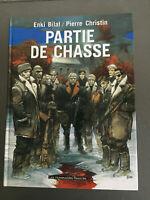 Enki Bilal / Pierre Christin PARTIE DE CHASSE - état neuf