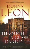 Through a Glass Darkly: (Brunetti 15),Donna Leon