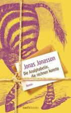 Die Analphabetin, die rechnen konnte von Jonas Jonasson (2013, Gebundene Ausgabe