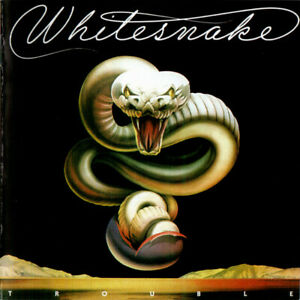Whitesnake - 1978 - Trouble (4 Bonus Traks) Remastered
