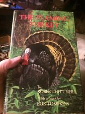 The Flaming Turkey by Robert Hitt Neill - (hb,dj,1986)