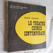 Le Théâtre Chinois Contemporain - Howard Roger