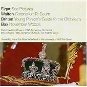 Elgar: Sea Pictures; Walton: Coronation Te Deum; Britten: Young Person's Guide t