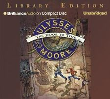 Ulysses Moore: The Door to Time  Ulysses Moore Series  2006 by Moore, Ex-library
