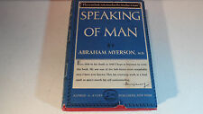 Speaking Of Man By Abraham Myerson M.D. Vintage 1958 Ultra Rare