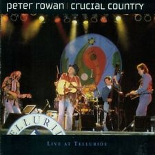 PETER ROWAN - CRUCIAL COUNTRY: LIVE AT TELLURIDE NEW CD